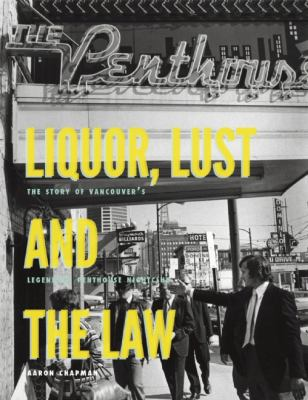 Liquor, Lust and the Law, The Vancouver Penthouse Nightclub