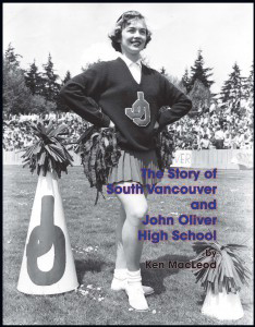 The  Story of South Vancouver and John Oliver High School